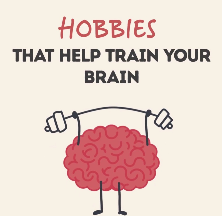 Useful hobbies that train your brain